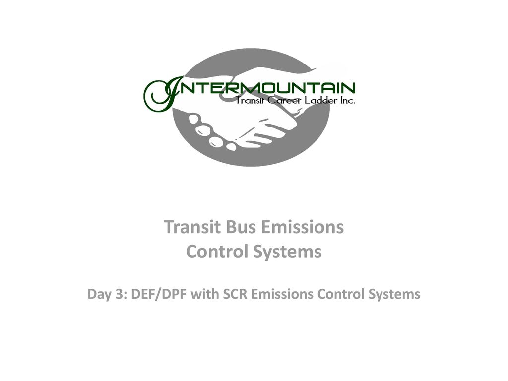 Day 3: DEF/DPF with SCR Emissions Control Systems - ppt download