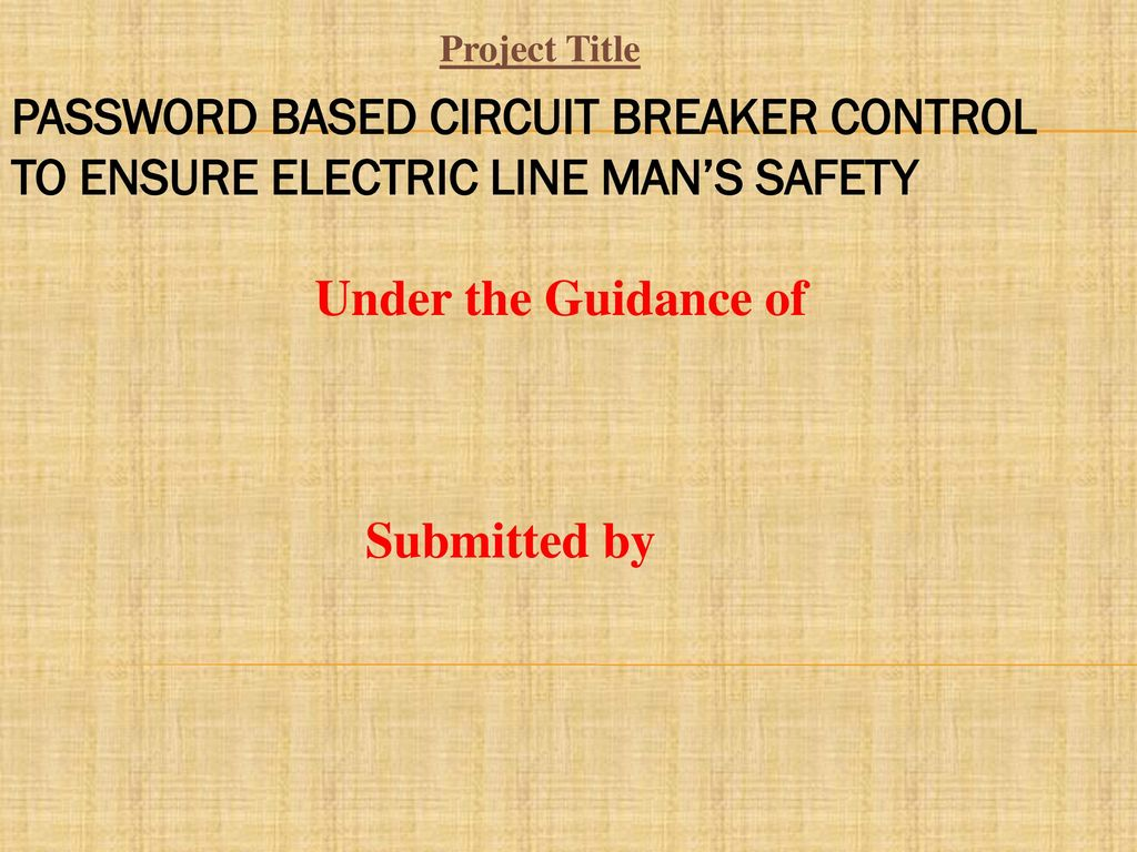 Project Title Password Based Circuit Breaker Control To Ensure Dc Relay Driver Ic Uln2003 Electric Line Mans Safety Under The