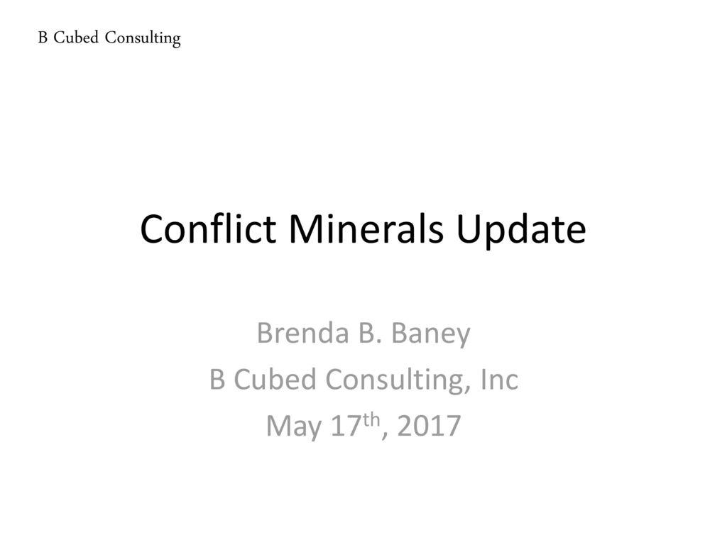 Conflict Minerals Update - ppt download