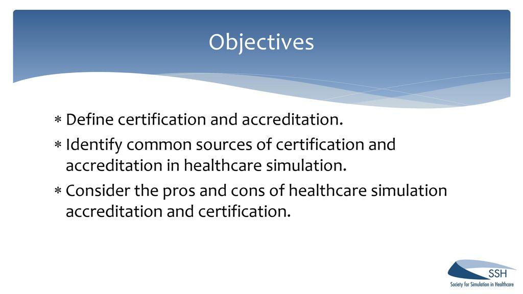 Are You Ready? SSH Accreditation and Certification - ppt
