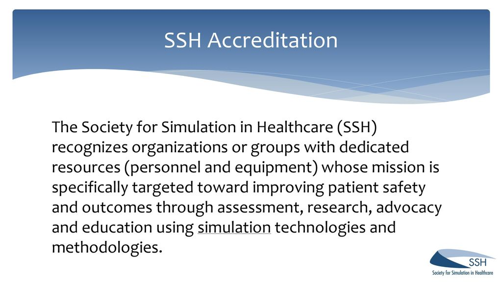 Are You Ready? SSH Accreditation and Certification - ppt download