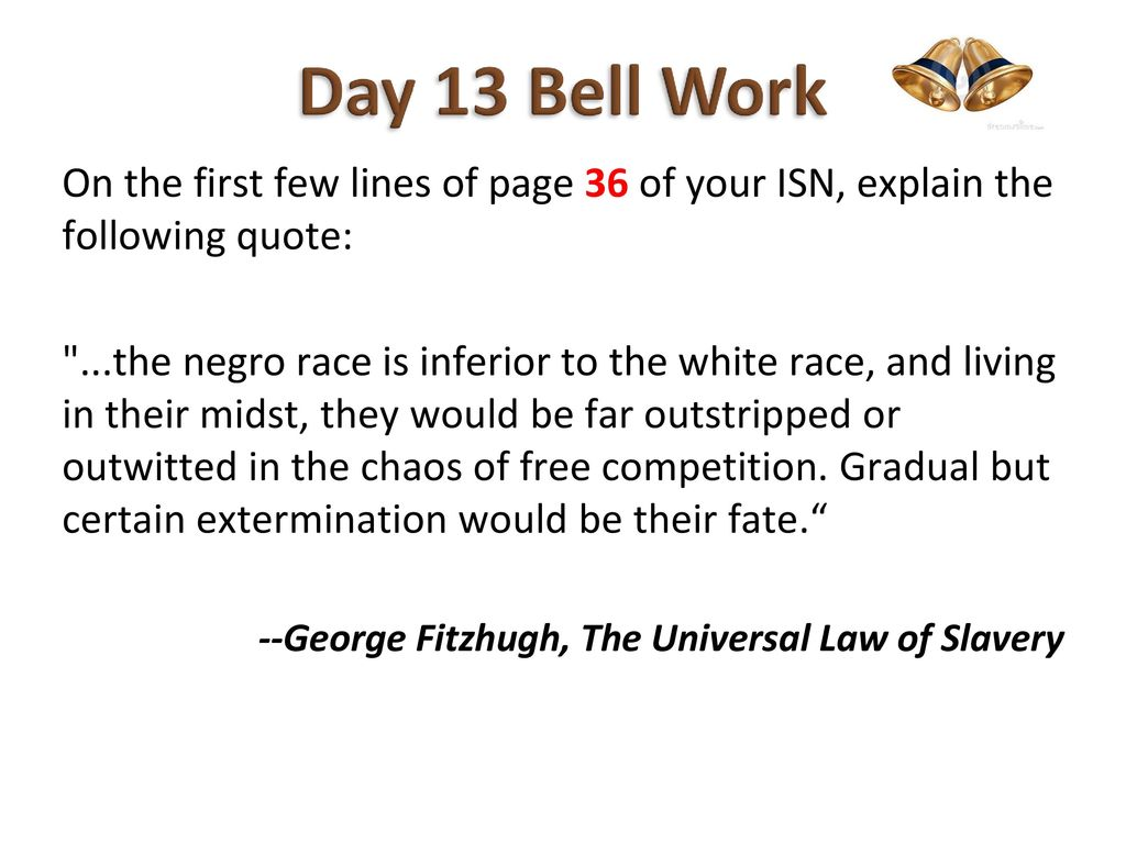 the universal law of slavery by george fitzhugh