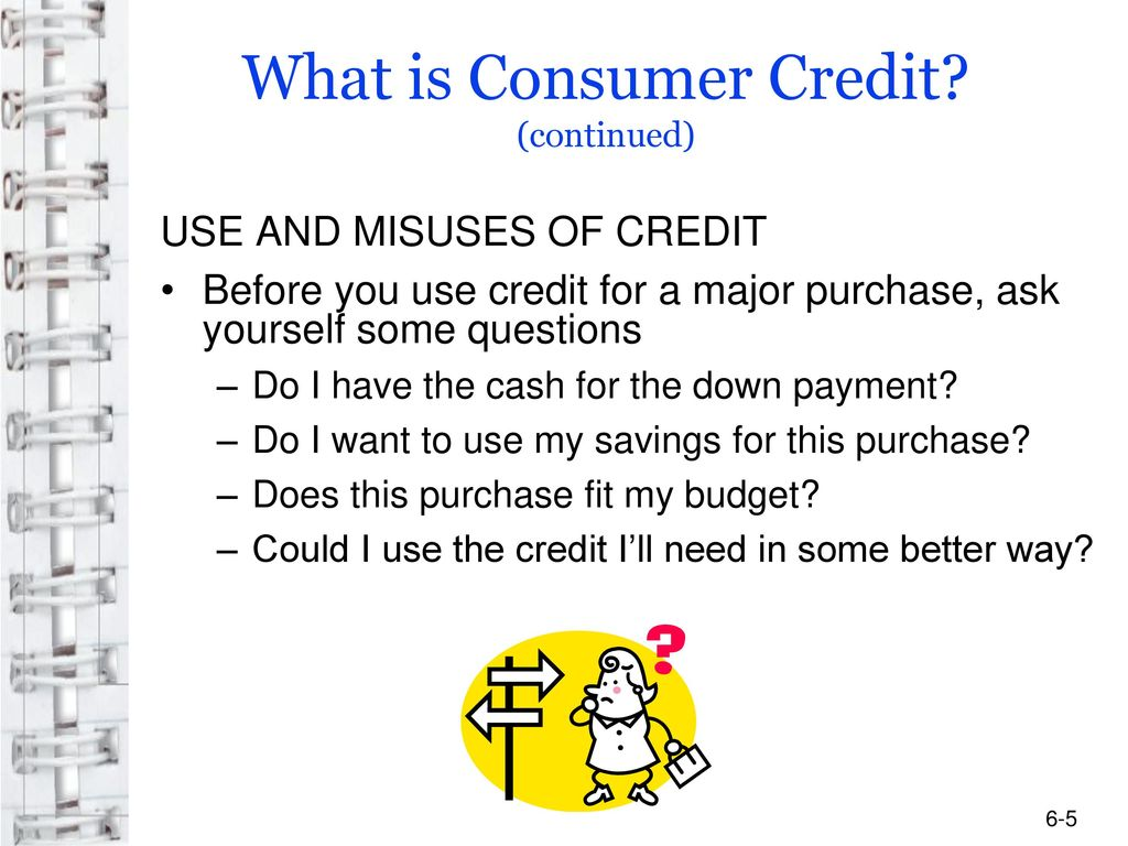 What is consumer credit? 93