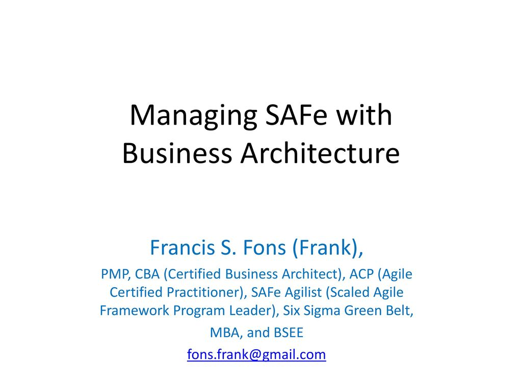 Managing Safe With Business Architecture Ppt Download