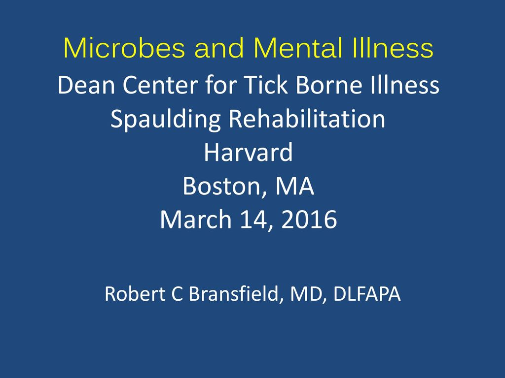 Robert C Bransfield, MD, DLFAPA - ppt download