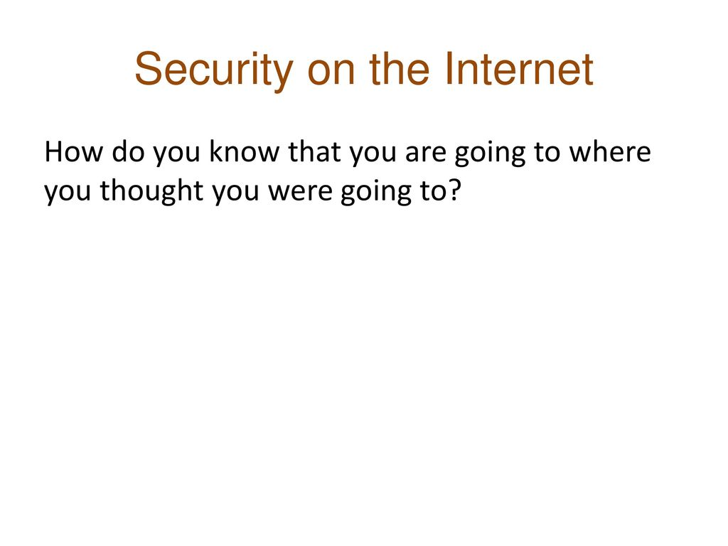 Security on the Internet