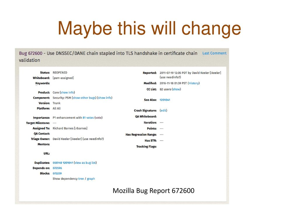 Maybe this will change Mozilla Bug Report 672600
