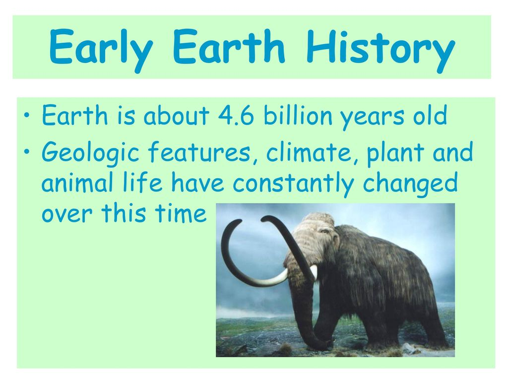 Early Earth History Is About 46 Billion Years Old