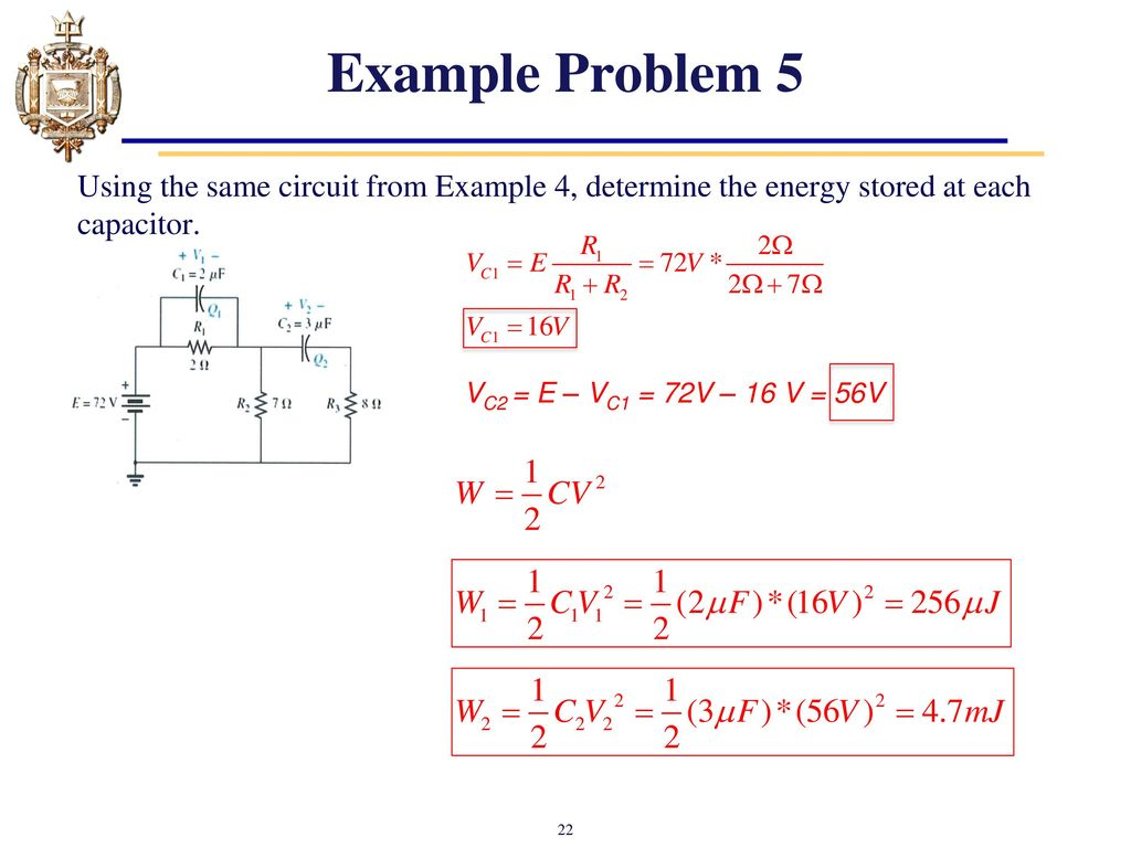Lesson 11 Capacitors Chapter 10 And Inductors Ppt Capacitor Circuit Example Problem 5 Using The Same From 4 Determine Energy Stored At