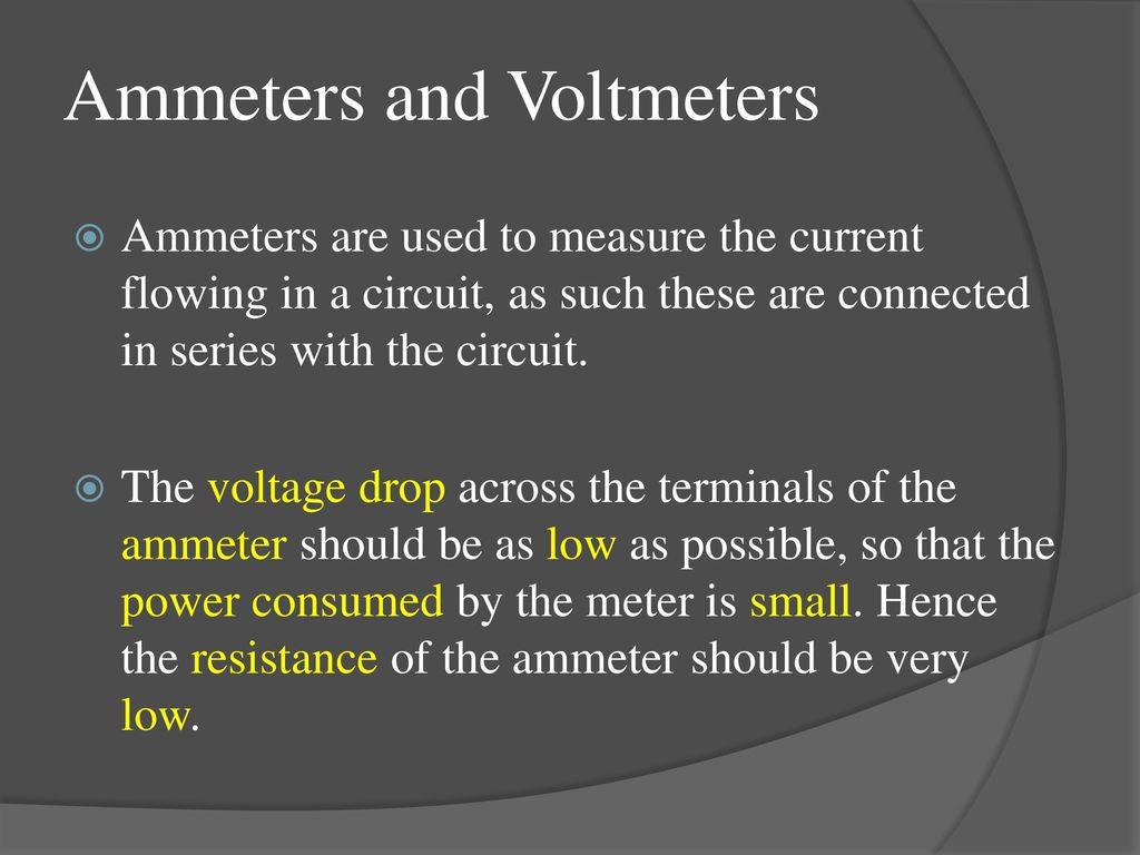 By Velar H Elias Measurement Ppt Download Variable Resistor Circuit Diagram Moreover Voltmeter Ammeter Schematic Ammeters And Voltmeters