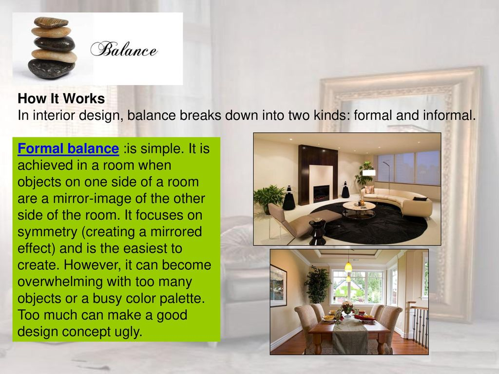 How it works in interior design balance breaks down into two kinds formal and