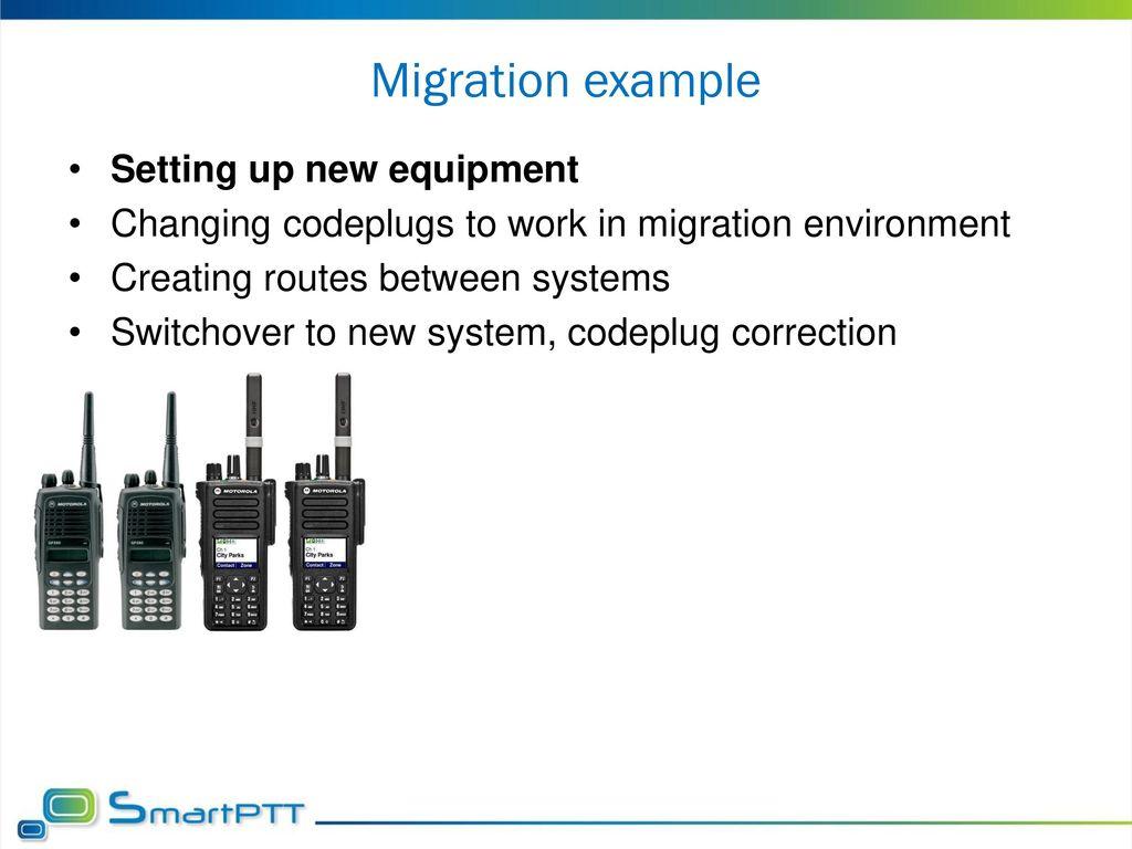 SmartPTT Migration process - ppt download