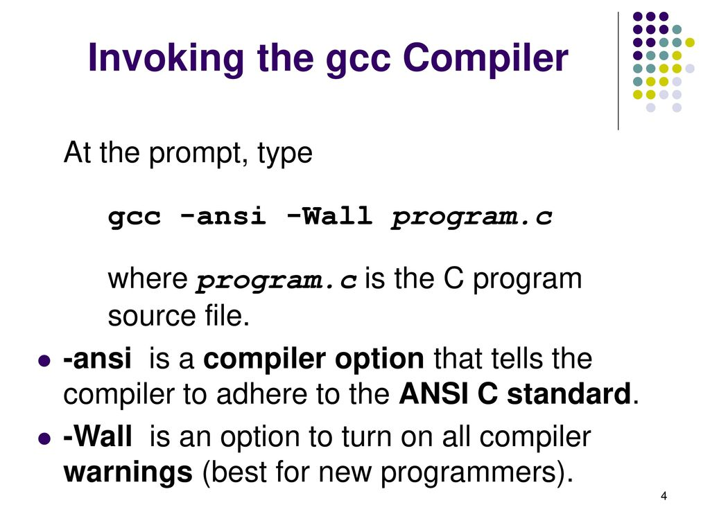 Introduction to C Topics Compilation Using the gcc Compiler - ppt