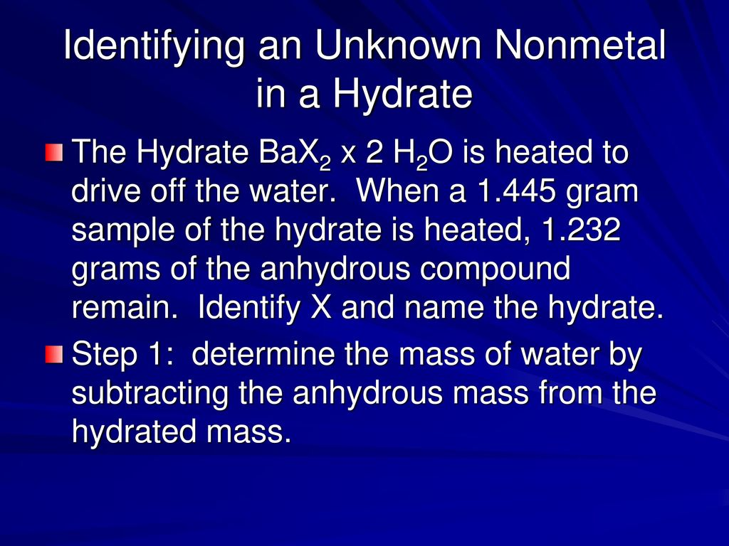 percent water in a hydrate identification of an unknown