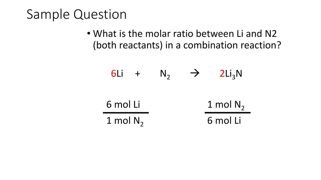 Mole To Ratio Chapter 9 Section Ppt Video Online Download. Sle Question What Is The Molar Ratio Between Li And N2 Both Reactants In. Worksheet. Molar Ratio Worksheet At Clickcart.co
