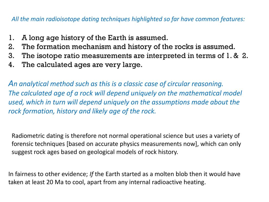 Three assumptions that radiometric dating relies on