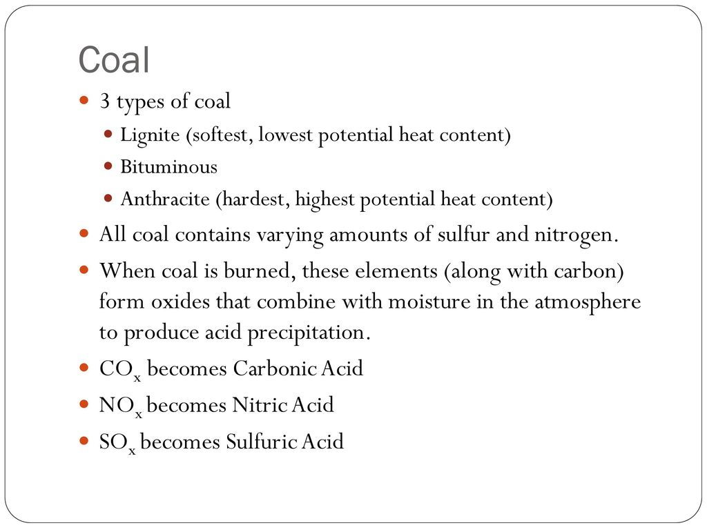 what is the hardest type of coal