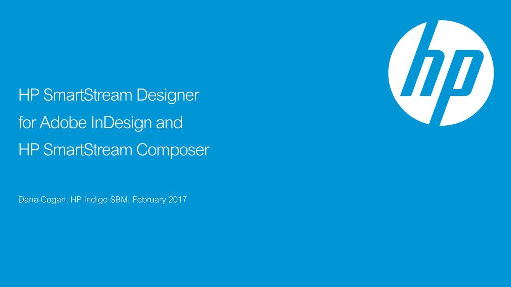 HP SmartStream Designer for Adobe InDesign and HP SmartStream
