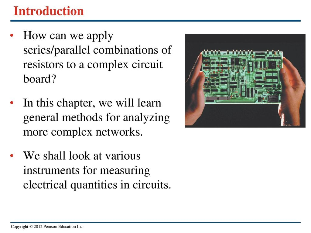 Direct Current Circuits Ppt Download In Parallel And Series Introduction How Can We Apply Combinations Of Resistors To A Complex Circuit Board