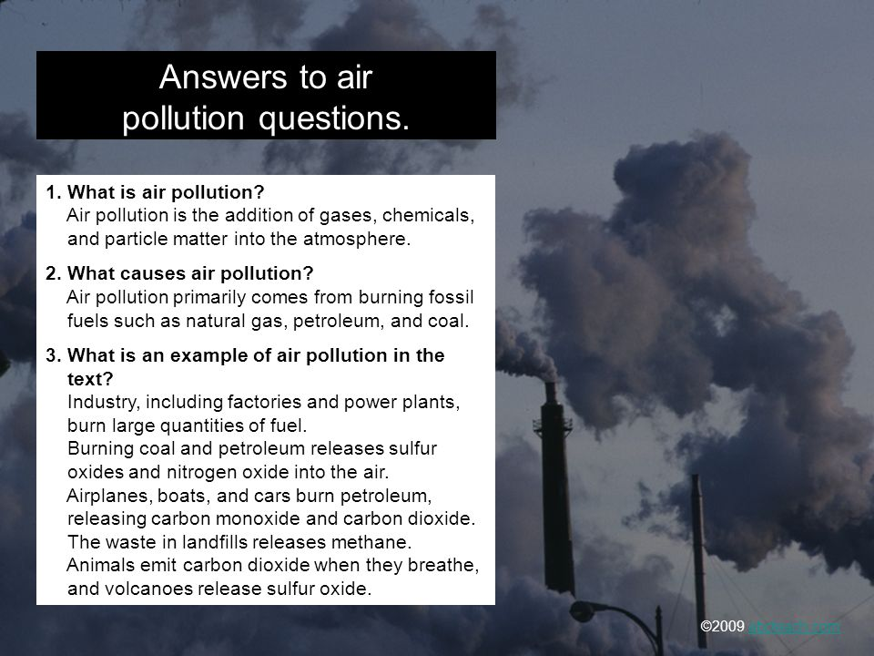 Answers to air pollution questions.