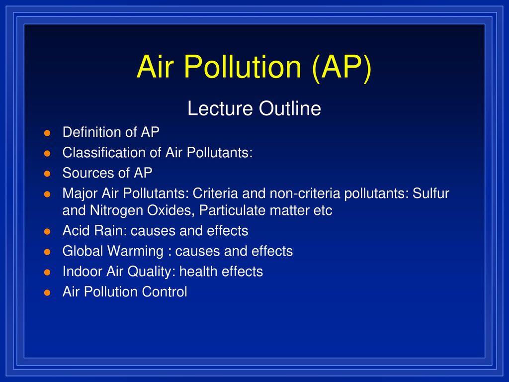 air pollution (ap) lecture outline definition of ap classification