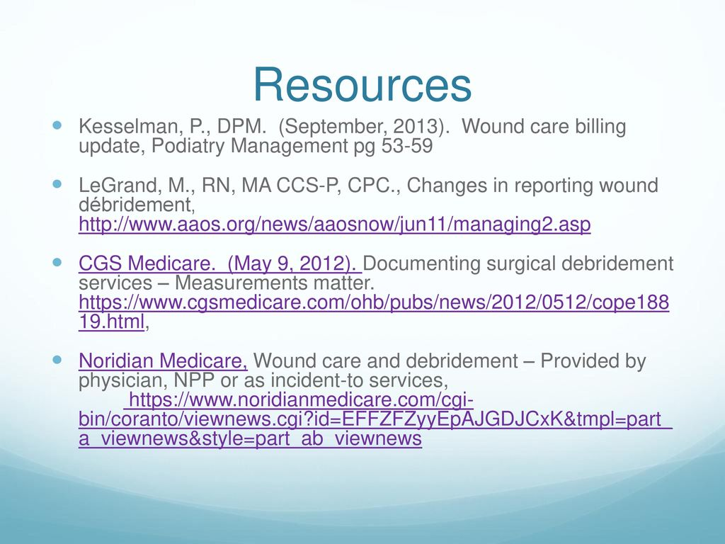 coding for ulcer debridement ppt video online download rh slideplayer com Wound Care Education Wound Care Standards of Practice