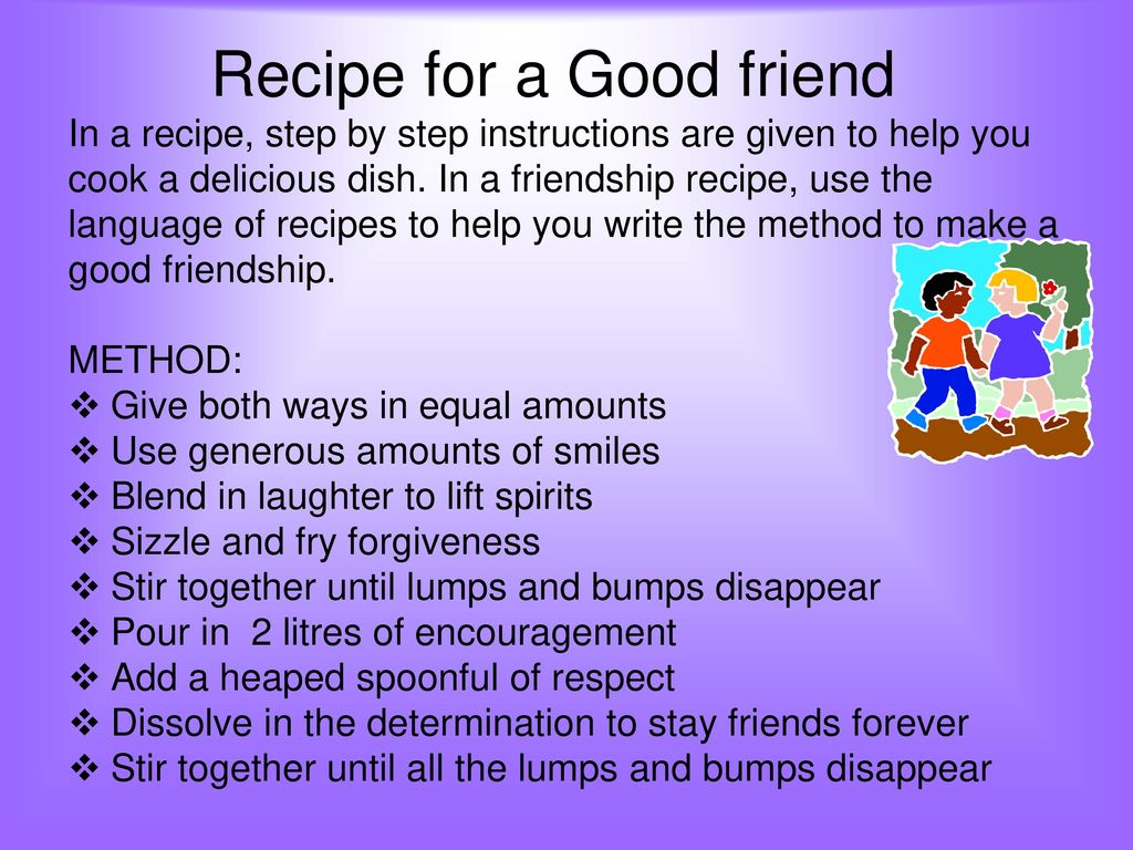 recipe for being a good friend