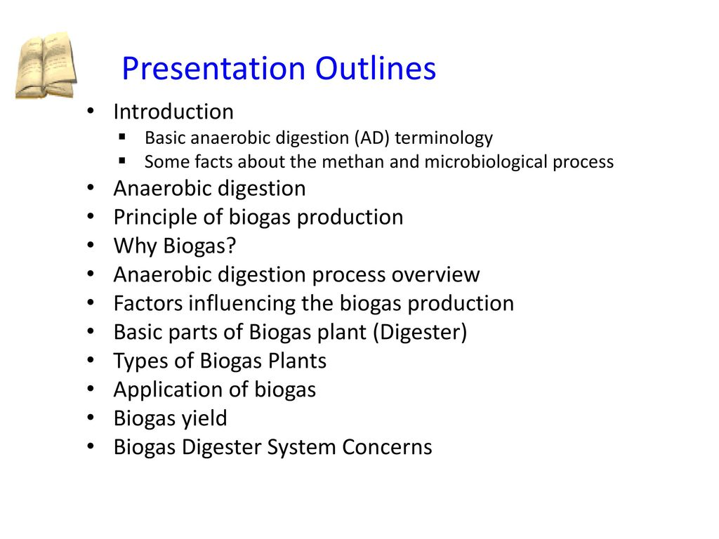 Overview Of Anaerobic Digestion And Digesters Ppt Download Biogas Plant Diagram Advantages Digester Generation 2 Presentation Outlines