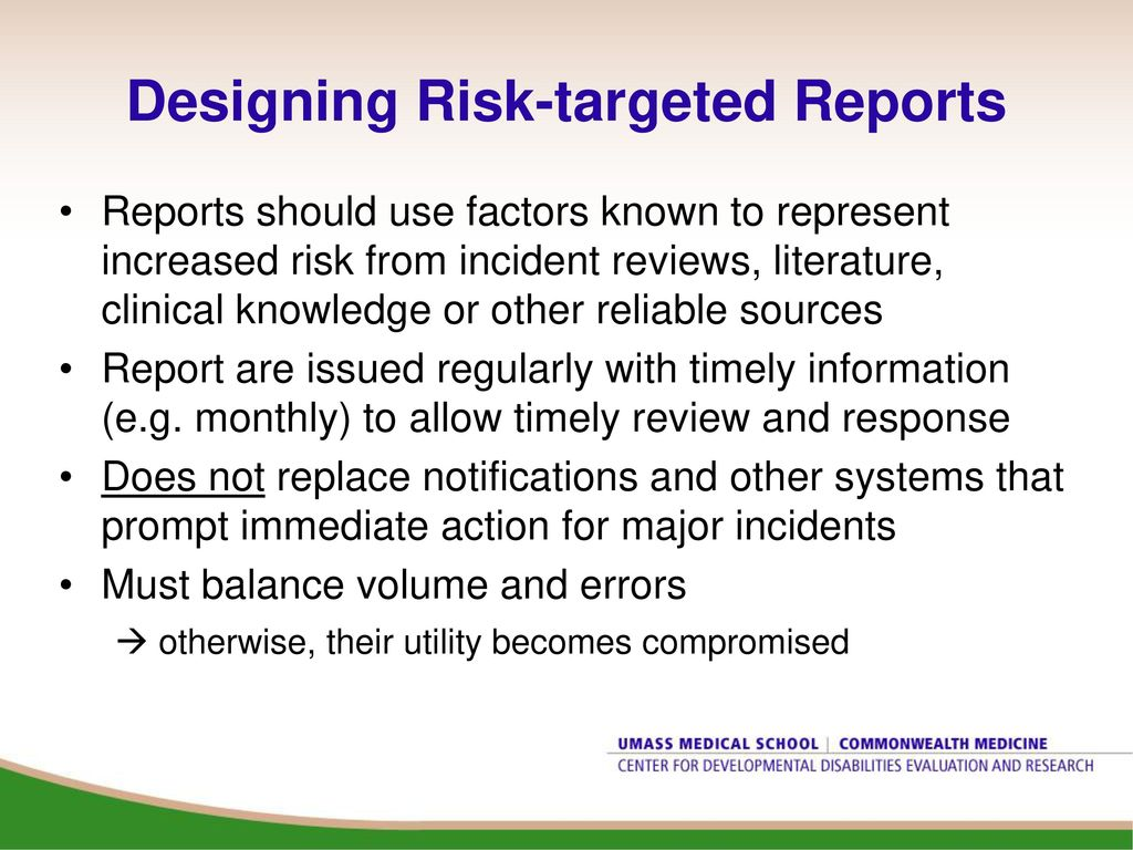 designing risk targeted reports