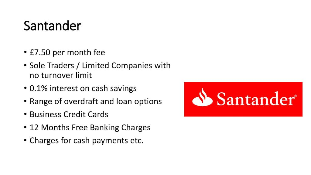 Business finance funding business banking ppt download 26 santander 750 per month fee sole traders limited companies reheart Image collections