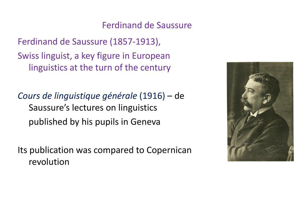 Ferdinand de Saussure, Swiss linguist: biography, works on linguistics 4
