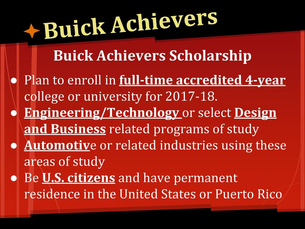 Buick Achievers Scholarship >> Scholarships 101 Your Part Time Job Ppt Download