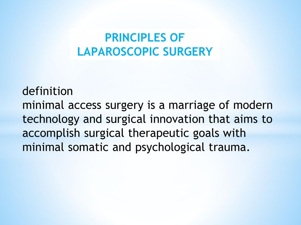 Laparoscopic procedures - a modern method of treatment