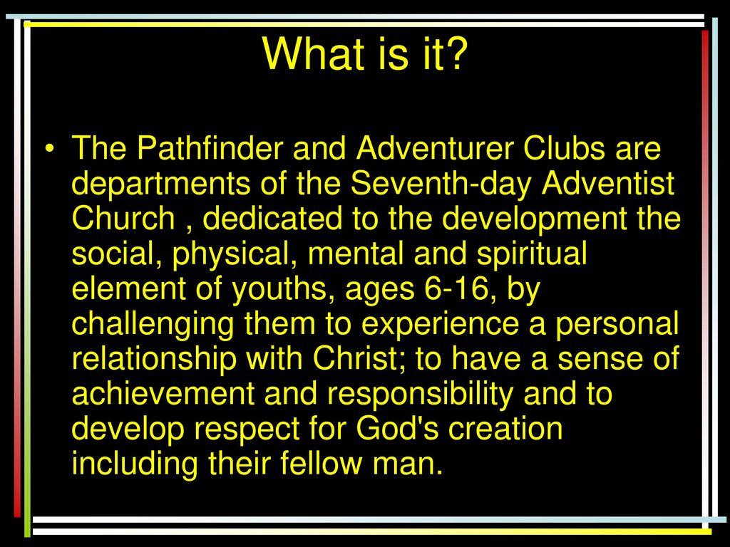 The Pathfinder Club & Adventurer Club - ppt download