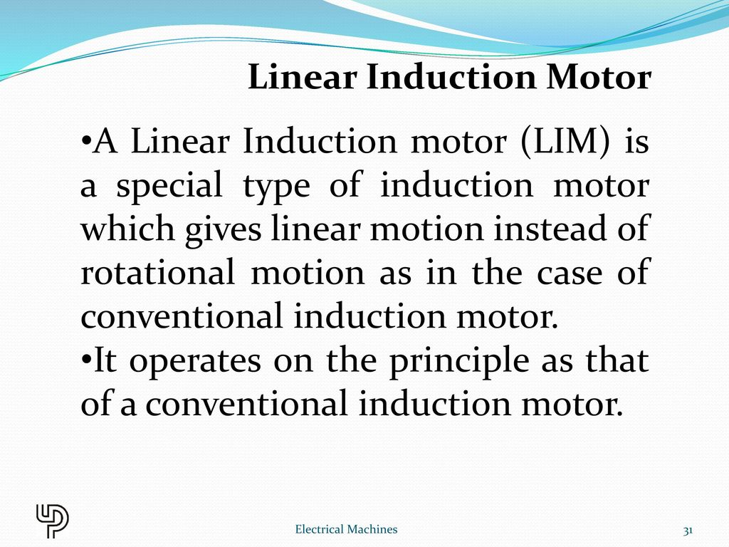 Chapter 11 Special Machines Electrical Ppt Download Way The Motor Operates Induction With A Cage Was Invented By Linear