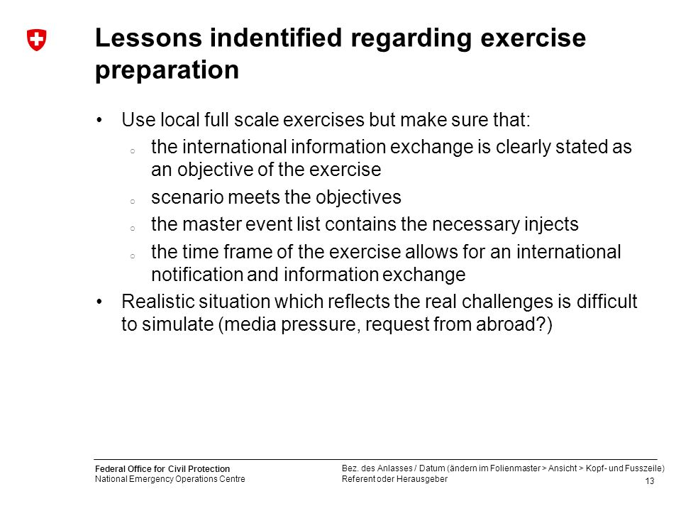 Lessons indentified regarding exercise preparation