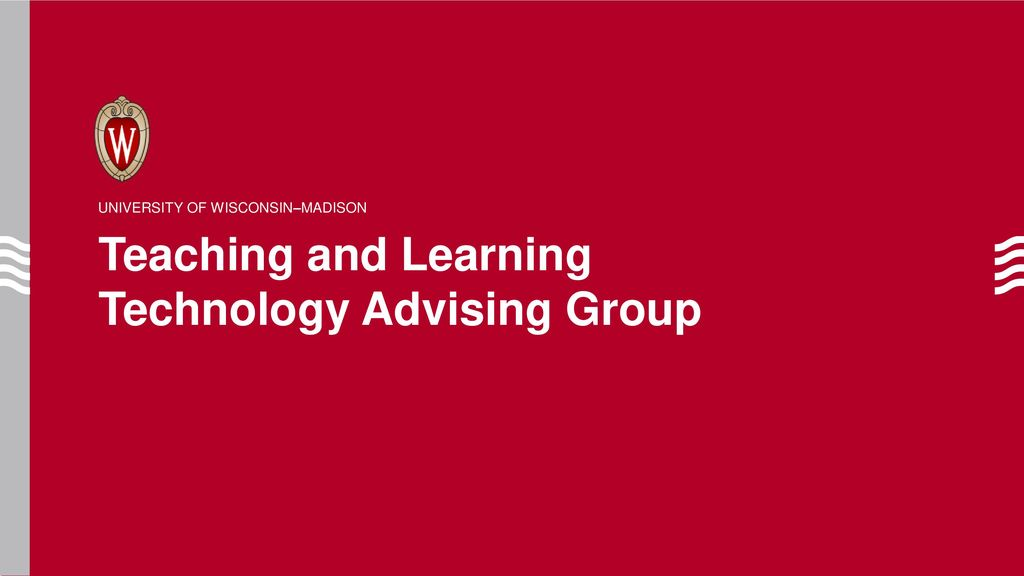 Teaching and Learning Technology Advising Group - ppt download