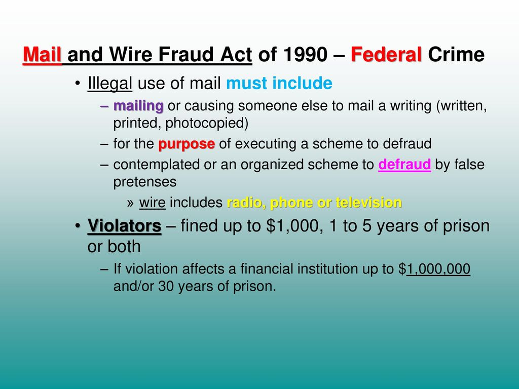 Mail And Wire Fraud Act - WIRE Center •