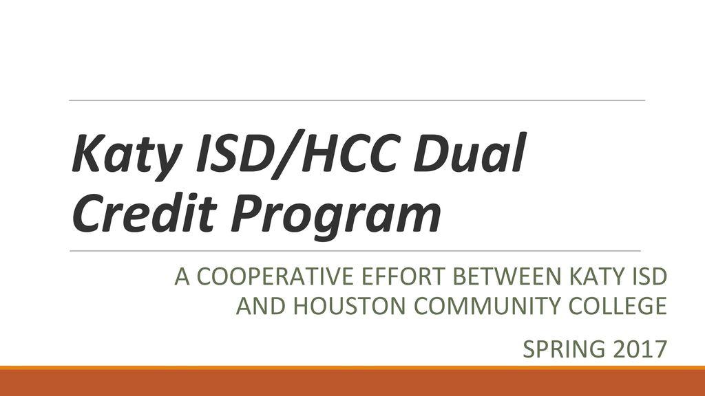 Katy Isdhcc Dual Credit Program Ppt Download