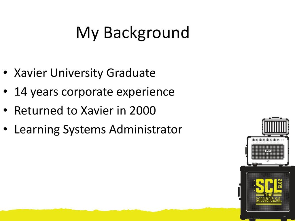 Presentation by paul kieffer ppt download my background xavier university graduate 14 years corporate experience toneelgroepblik Gallery