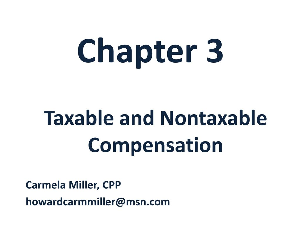 taxable and nontaxable compensation ppt download
