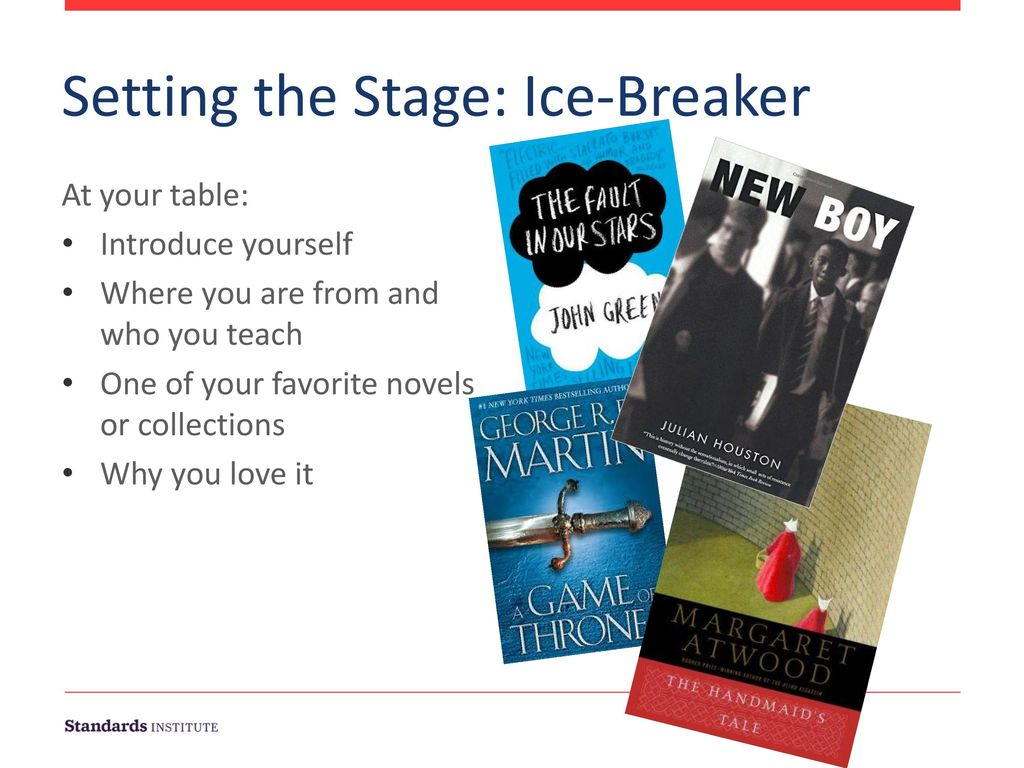 Setting the Stage: Ice-Breaker