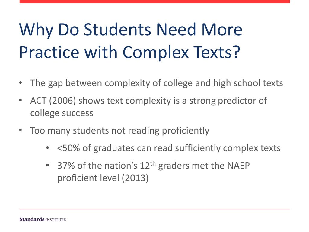 Why Do Students Need More Practice with Complex Texts