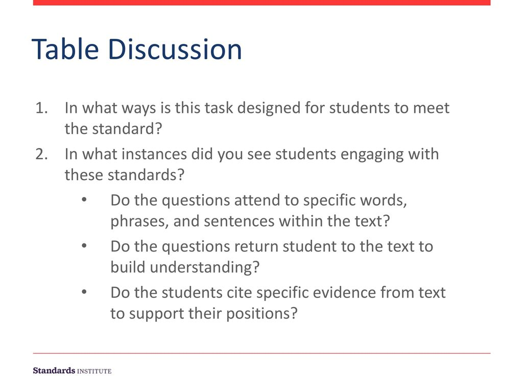 Table Discussion. In what ways is this task designed for students to meet the standard