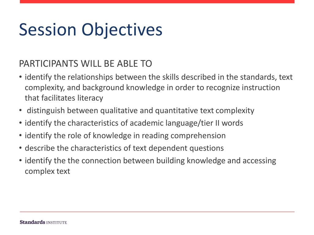 Session Objectives PARTICIPANTS WILL BE ABLE TO