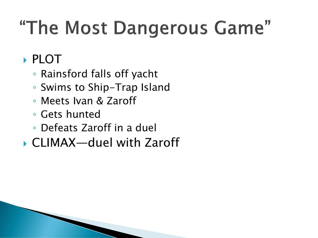 """2 """"The Most Dangerous Game"""""""