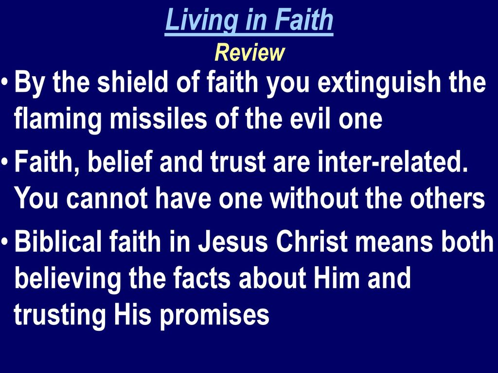 Living In Faith Review By The Shield Of You Extinguish Flaming Missiles