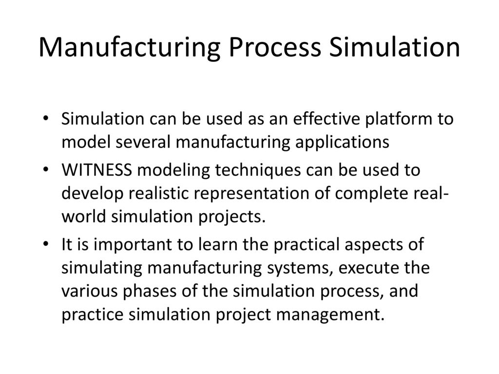 Manufacturing Simulation Case Studies - ppt download