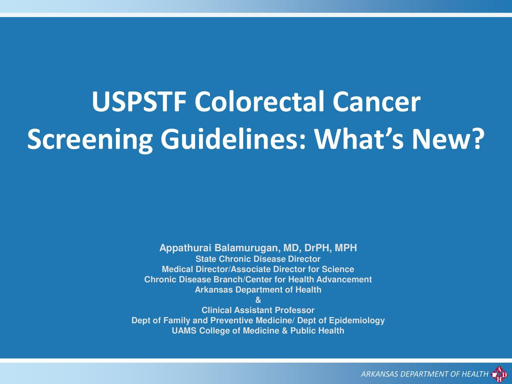 Uspstf Colorectal Cancer Screening Guidelines What S New Ppt Download