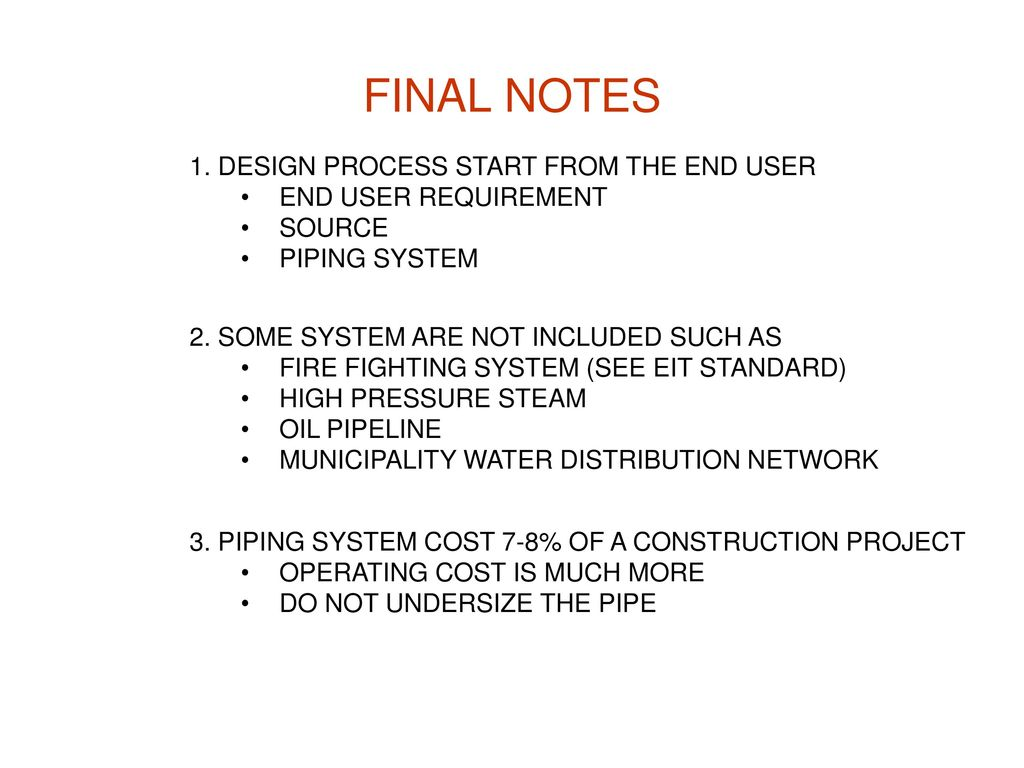 FINAL NOTES 1. DESIGN PROCESS START FROM THE END USER